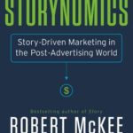 [PDF] [EPUB] Storynomics: Story-Driven Marketing in the Post-Advertising World Download