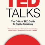 [PDF] [EPUB] TED Talks: The Official TED Guide to Public Speaking Download