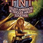 [PDF] [EPUB] TNT: Telzey Amberdon and Trigger Argee Together Download