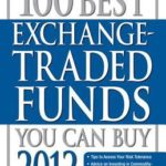 [PDF] [EPUB] The 100 Best Exchange-Traded Funds You Can Buy 2012 Download
