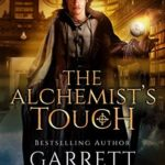 [PDF] [EPUB] The Alchemist's Touch (The Academy Journals #1) Download