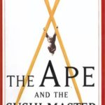 [PDF] [EPUB] The Ape and the Sushi Master: Reflections of a Primatologist Download
