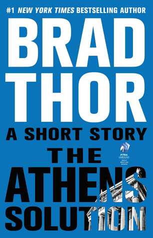 [PDF] [EPUB] The Athens Solution (Scot Harvath #15.5) Download by Brad Thor