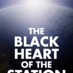 [PDF] [EPUB] The Black Heart of the Station Download