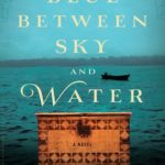 [PDF] [EPUB] The Blue Between Sky and Water Download