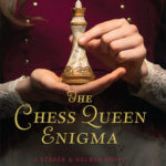 [PDF] [EPUB] The Chess Queen Enigma (Stoker and Holmes, #3) Download