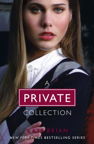 [PDF] [EPUB] The Complete Private Collection: Private; Invitation Only; Untouchable; Confessions; Inner Circle; Legacy; Ambition; Revelation; Last Christmas; Paradise Lost; Suspicion; Scandal; Vanished; The Book of Spells; Ominous; Vengeance Download by Kate Brian