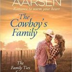 [PDF] [EPUB] The Cowboy's Family (Family Ties, #2) Download