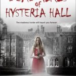 [PDF] [EPUB] The Dead Girls of Hysteria Hall Download