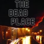 [PDF] [EPUB] The Dead Place (Ben Cooper and Diane Fry, #6) Download