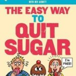 [PDF] [EPUB] The Easy Way to Quit Sugar: The Illustrated Guide (Allen Carr's Easyway) Download