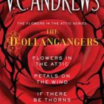 [PDF] [EPUB] The Flowers in the Attic Series: The Dollangangers Download