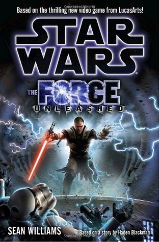 [PDF] [EPUB] The Force Unleashed (Star Wars: The Force Unleashed, #1) Download by Sean Williams