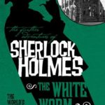 [PDF] [EPUB] The Further Adventures of Sherlock Holmes – The White Worm Download