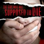 [PDF] [EPUB] The Girl Who Was Supposed to Die Download