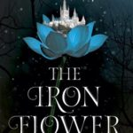 [PDF] [EPUB] The Iron Flower (The Black Witch Chronicles, #2) Download