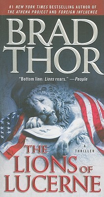 [PDF] [EPUB] The Lions of Lucerne (Scot Harvath, #1) Download by Brad Thor