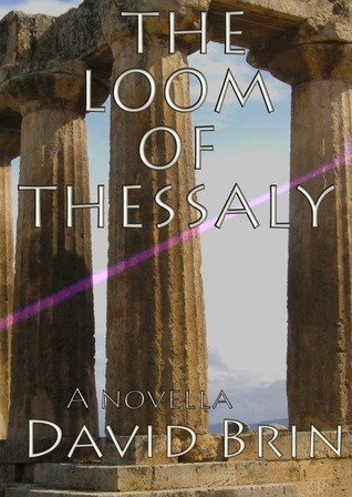 [PDF] [EPUB] The Loom of Thessaly Download by David Brin