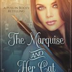 [PDF] [EPUB] The Marquise and Her Cat (Fairy Tale Kingdoms, #1) Download