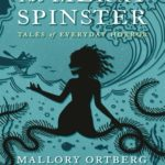 [PDF] [EPUB] The Merry Spinster: Tales of Everyday Horror Download