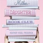 [PDF] [EPUB] The Mother-Daughter Book Club Download