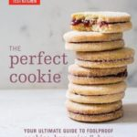 [PDF] [EPUB] The Perfect Cookie: Your Ultimate Guide to Foolproof Cookies, Brownies, and Bars Download