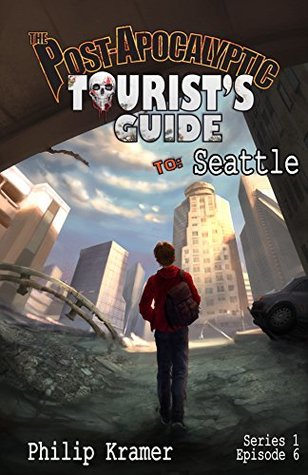 [PDF] [EPUB] The Post-Apocalyptic Tourist's Guide to Seattle Download by Philip  Kramer