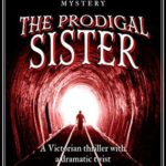 [PDF] [EPUB] The Prodigal Sister (Esther and Jack Enright Mystery, #3) Download