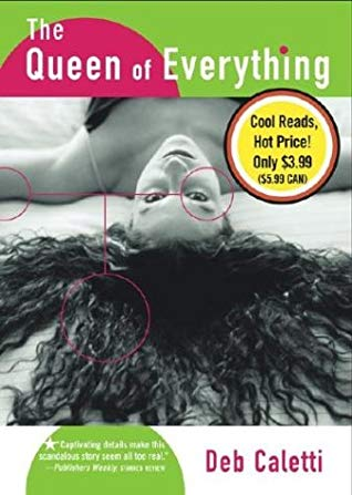 [PDF] [EPUB] The Queen of Everything Download by Deb Caletti