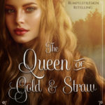 [PDF] [EPUB] The Queen of Gold and Straw (Fairy Tale Kingdoms, #2) Download