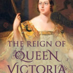 [PDF] [EPUB] The Reign of Queen Victoria Download