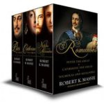 [PDF] [EPUB] The Romanovs – Box Set: Peter the Great, Catherine the Great, Nicholas and Alexandra: The story of the Romanovs Download