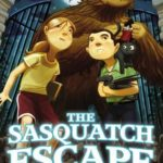 [PDF] [EPUB] The Sasquatch Escape (The Imaginary Veterinary, #1) Download