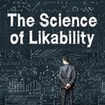 [PDF] [EPUB] The Science of Likability: Charm, Wit, Humor, and the 16 Studies That Show You How To Master Them Download