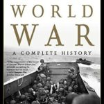 [PDF] [EPUB] The Second World War: A Complete History Download