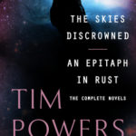 [PDF] [EPUB] The Skies Discrowned and An Epitaph in Rust: The Complete Novels Download
