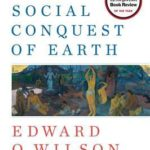 [PDF] [EPUB] The Social Conquest of Earth Download