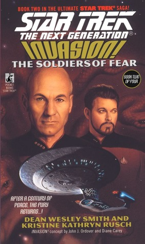 [PDF] [EPUB] The Soldiers of Fear (Star Trek: The Next Generation, #41; Invasion, #2) Download by Dean Wesley Smith