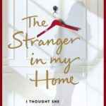 [PDF] [EPUB] The Stranger In My Home: I thought she was my daughter. I was wrong. Download