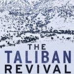 [PDF] [EPUB] The Taliban Revival: Violence and Extremism on the Pakistan-Afghanistan Frontier Download