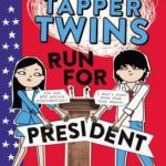 [PDF] [EPUB] The Tapper Twins Run for President Download