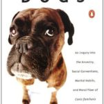 [PDF] [EPUB] The Truth about Dogs: An Inquiry into Ancestry Social Conventions Mental Habits Moral Fiber Canis fami Download