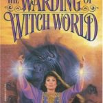 [PDF] [EPUB] The Warding of Witch World (Witch World Series 4: Secrets of the Witch World, #3) Download