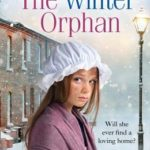 [PDF] [EPUB] The Winter Orphan (The Children of the Workhouse, Book 3) Download