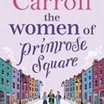 [PDF] [EPUB] The Women of Primrose Square: An emotional and uplifting novel about the importance of female friendship Download