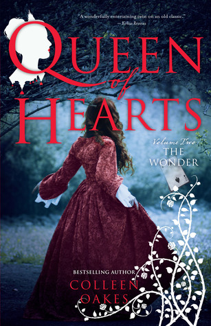 [PDF] [EPUB] The Wonder (Queen of Hearts Saga #2) Download by Colleen Oakes