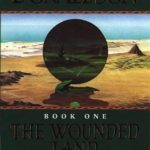 [PDF] [EPUB] The Wounded Land (The Second Chronicles of Thomas Covenant, #1) Download