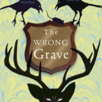 [PDF] [EPUB] The Wrong Grave (Pretty Monsters #2) Download