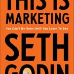 [PDF] [EPUB] This is Marketing: You Can't Be Seen Until You Learn To See Download