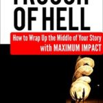 [PDF] [EPUB] Trough of Hell: How to Wrap Up the Middle of Your Story with Maximum Impact (Story Structure Essentials) Download